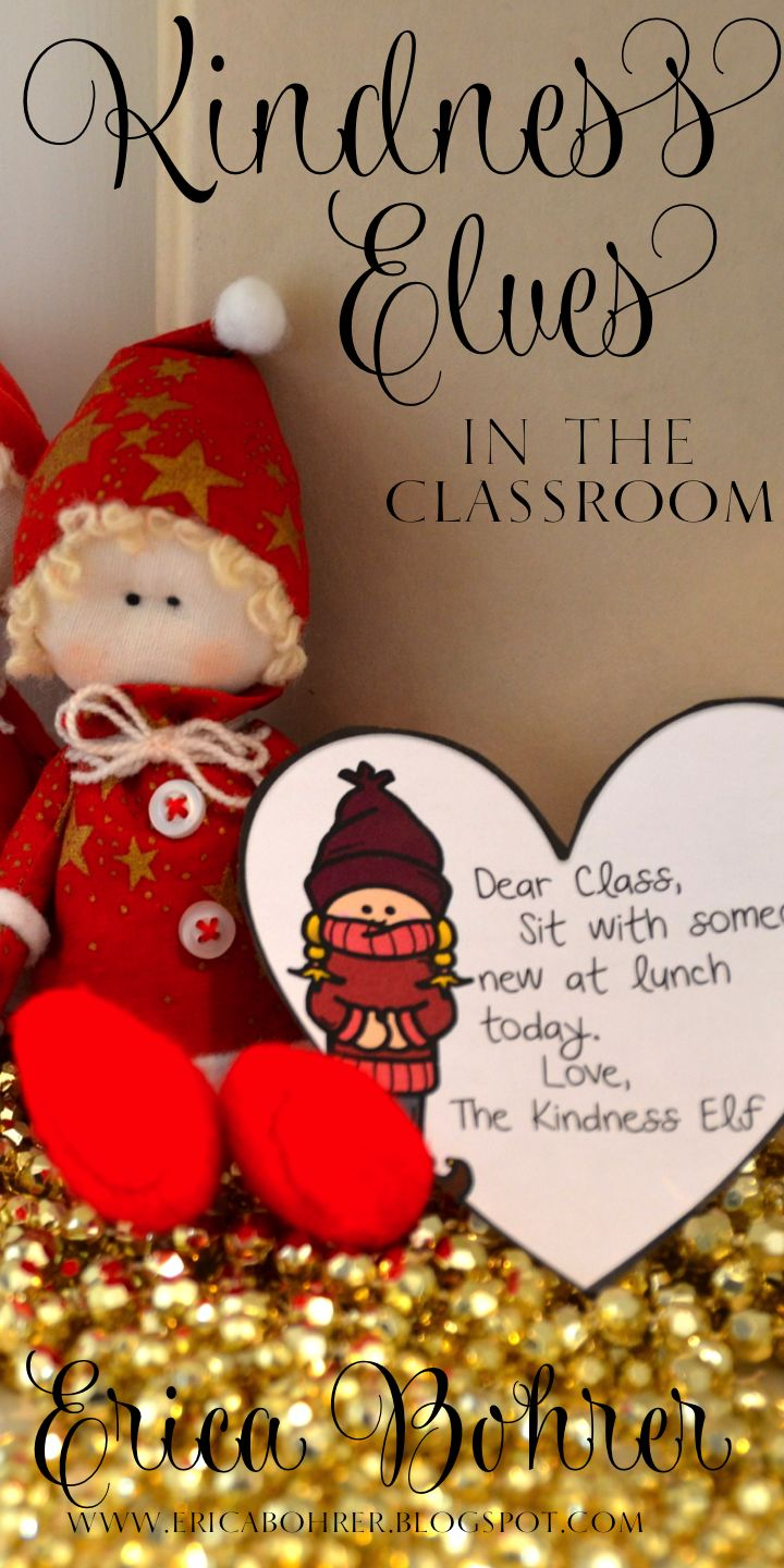Kindness Elves in the classroom - A kind twist on the elf on the shelf tradition. Free Printables