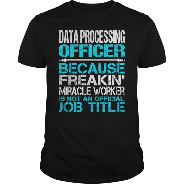 Awesome Tee For Data Processing Officer T-Shirts, Hoodies. BUY IT NOW ==► https://www.sunfrog.com/LifeStyle/Awesome-Tee-For-Data-Processing-Officer-123396347-Black-Guys.html?id=41382