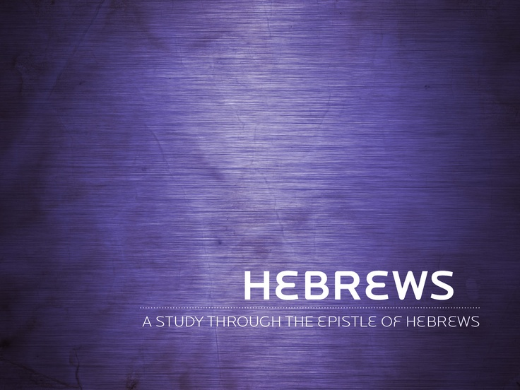"""christology in hebrews Introduction to the book of hebrews  the son is our great high priest—the christology of hebrews """"how shall we escape""""—the soteriology of hebrews."""