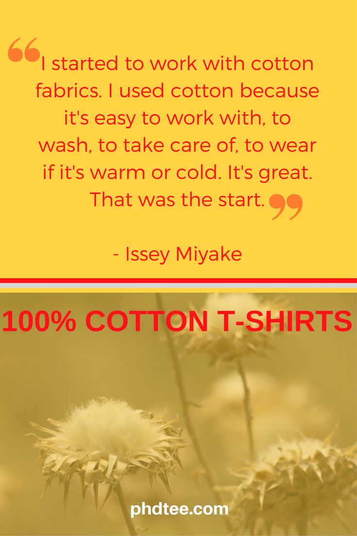 We love cotton too. It breathes, it's soft and natural. Our T-Shirts are high quality cotton fashion t shirts. Shop the collections and sign up today for giveaways, news and offers. phdtee.com #phdtee #t-shirts #slogantees