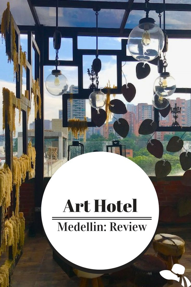 Art Hotel Medellin Review: Stylish Boutique Hotel in El Poblado The Art Hotel Medellin has a brilliant location and an aesthetic you won't forget! Find out how to Get the Most out of your stay here #arthotelmedellin #arthotel #medellin #medellinhotels #medellincolombiahotels