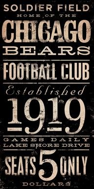 Chicago Bears sign  --    Seriously, games daily.