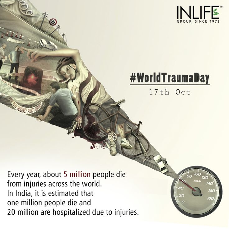 Accident hurts, safety won't. Now it's up to you whether you want to be hurt or not. #worldtraumaday