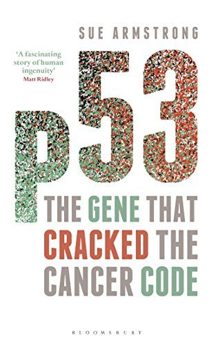 90 best books images on pinterest books to read libros and book lists p53 the gene that cracked the cancer code by sue armstrong http fandeluxe Image collections