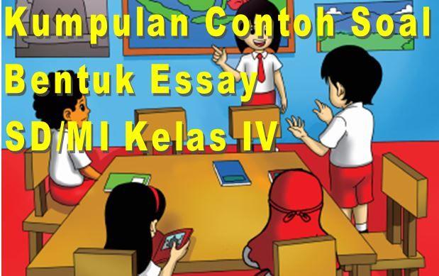 Download Contoh Soal Bahasa Inggris SD/MI Kelas IV Semester 1 Bentuk Essay Format Microsoft Word