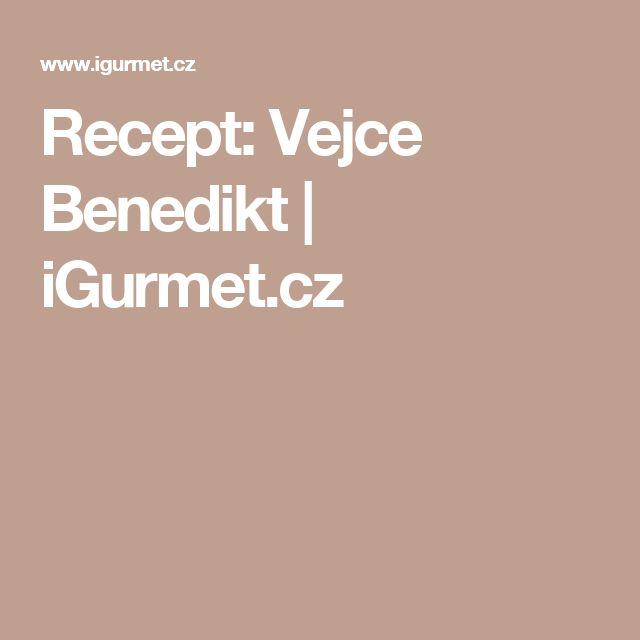 Recept: Vejce Benedikt | iGurmet.cz