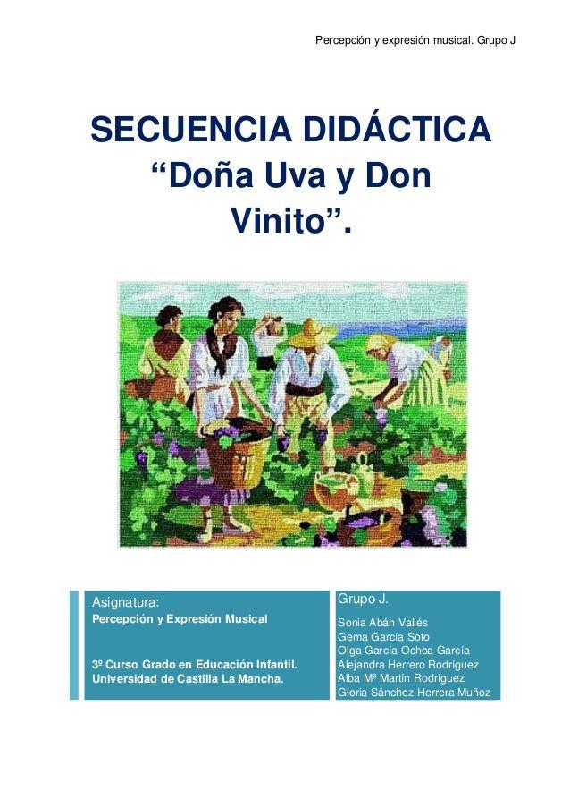 """Percepción y expresión musical. Grupo J SECUENCIA DIDÁCTICA """"Doña Uva y Don Vinito"""". Asignatura: Percepción y Expresión Mu..."""