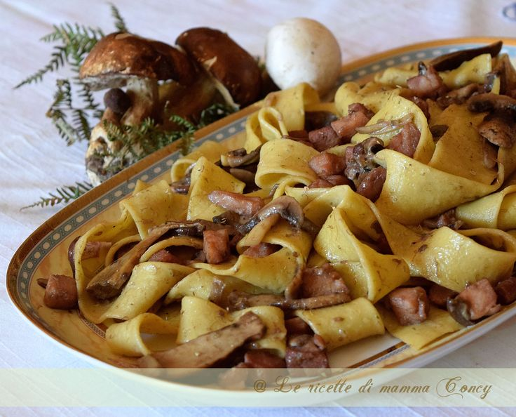 pappardelle ai funghi--easy to translate with Google