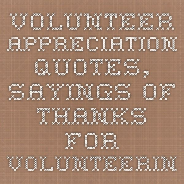 Quotes About Volunteering Amazing 11 Best Quotes Images On Pinterest  Volunteer Gifts Volunteer