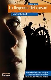La llegenda del corsari - Francesc Gisbert