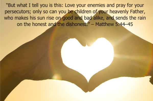 Matthew 5:43–48, Loving Your Enemies