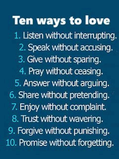 ten ways to love: Thoughts, Words Of Wisdom, Relationships Quotes, Remember This, Inspiration, Life Lessons Quotes, Quotes Life, Living, This