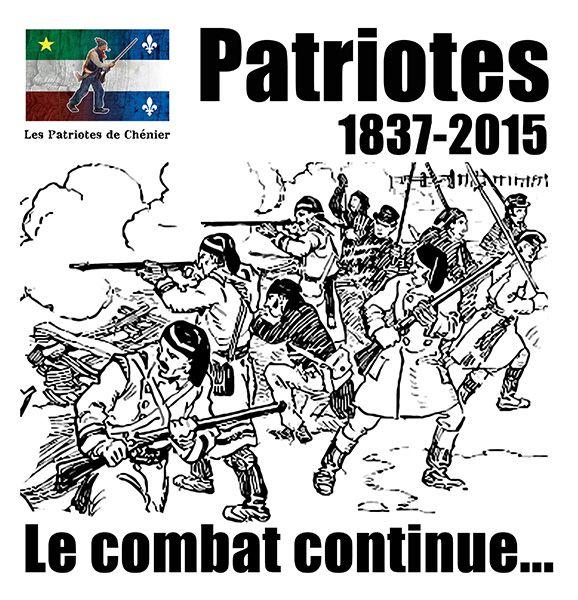 Patriotes… 1837-2015, le combat continue