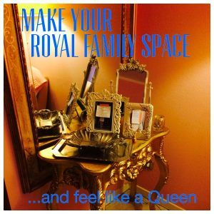 Make Your Royal Family space -  Yes, you have to make Your Royal Family space to feel like a Queen or King, and to make all your dreams come true.  I talked about visualization and vision boards... and they are powerfull, but …