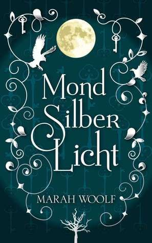 Book review | MondSilberLicht by Marah Woolf | 4 stars