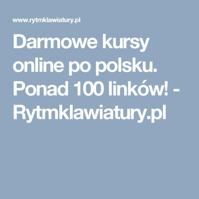 Darmowe kursy online po polsku. Ponad 100 linków! - Rytmklawiatury.pl