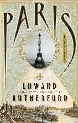 New Fiction:  Paris: The Novel  by Edward Rutherfurd