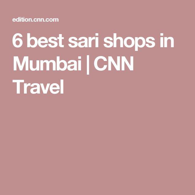 6 best sari shops in Mumbai | CNN Travel