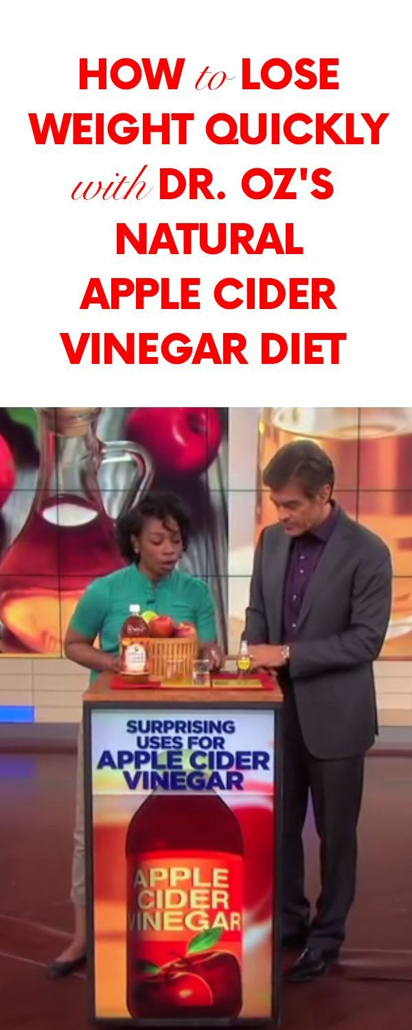 How to Lose Weight Quickly with Dr. Oz's Natural Apple Cider Vinegar Diet