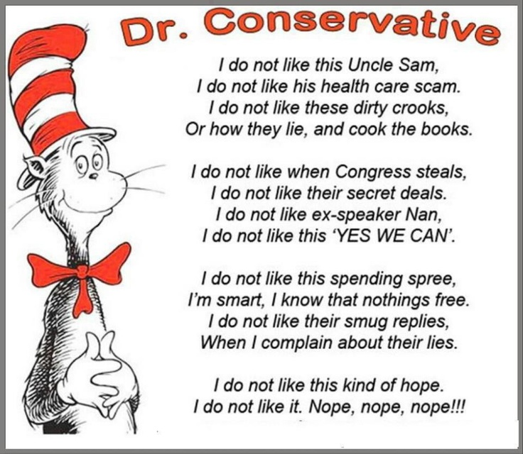 "My new favorite ""Dr. Suess"" I do not like this Uncle Sam, I do not like his Health Care scam."