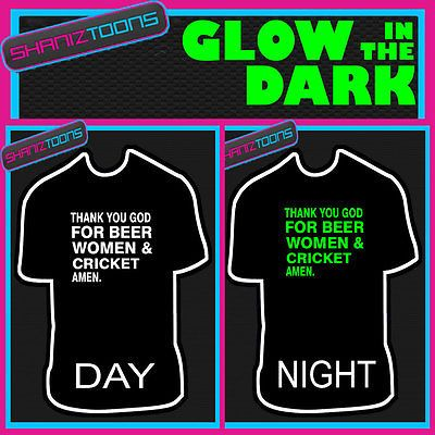 Thank you god for beer #women & #cricket glow in the dark printed #tshirt,  View more on the LINK: 	http://www.zeppy.io/product/gb/2/160875119999/
