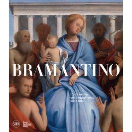 Bramantino e le arti nella Lombardia francese 1499-1525