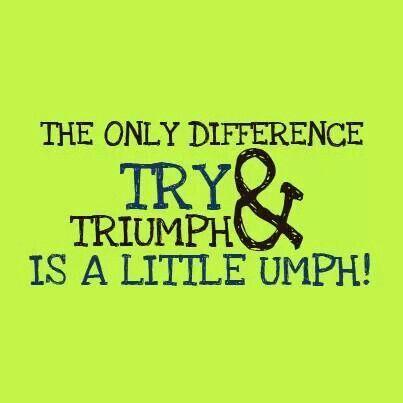 Aim for that umph!