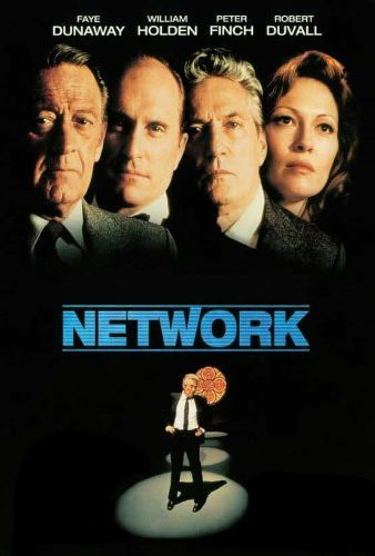 Directed by Sidney Lumet.  With Faye Dunaway, William Holden, Peter Finch, Robert Duvall. A television network cynically exploits a deranged former anchor's ravings and revelations about the news media for its own profit.