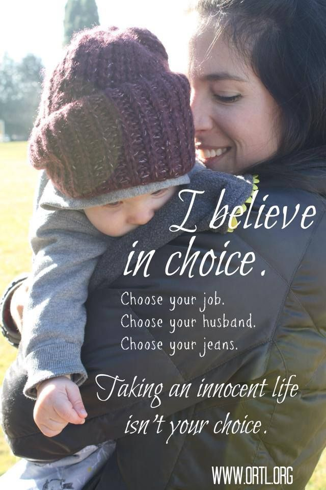 """Pro-life does not mean """"anti-choice."""" However, from the beginning of time, taking a life has never been an acceptable """"choice."""" That is, until 1973 when one group of Americans' desires were elevated over another group of Americans' right to life. The Supreme Court invented a new """"choice"""" & over 56 million Americans are now dead because of that decision. We have devoted ourselves to eradicating abortion. We will carry on as long as our children are in danger. That is our choice. What is…"""
