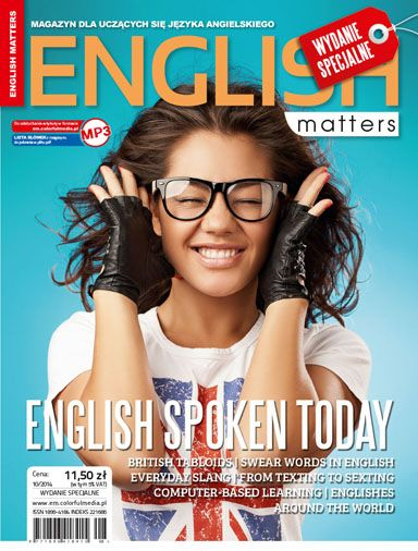 """English Matters - English Spoken Today:  - People Who Have Influenced the English Language  - Read All About it – in the Tabloids - What's in a Language?  - Wash Your Mouth Out!  - Slang in the English Language  - Outkast """"Hey... Ya"""" - Dr. Phil – the Cure  for the Modern Times? - Literature and Its Borders - The Risk of Axing Questions – Nigerian Pidgin - From Texting to Sexting - Computer Says No"""