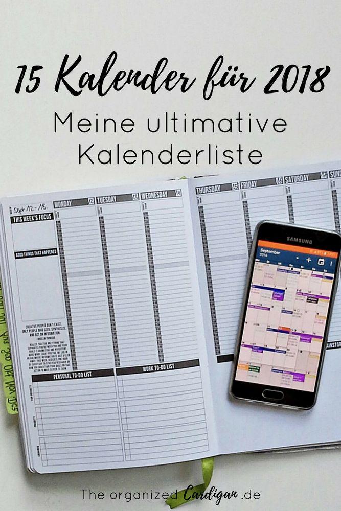 15 Kalender für 2018 – Meine ultimative Kalenderliste. Bist du noch auf der Suche nach dem richtigen Kalender für 2018? In meiner Liste ist für jeden etwas dabei: minimalistisch oder bunt, Papier oder digital...