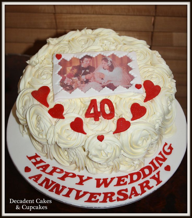 ♥ 40th Wedding Anniversary ♥ Edible Image ♥ Made By Decadent Cakes & Cupcakes