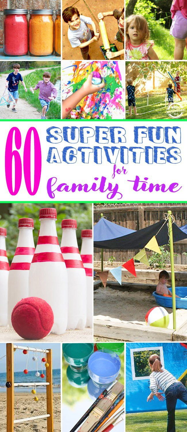 60 SUPER FUN FAMILY TIME ACTIVITIES 3966
