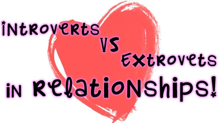 can introverts dating extroverts and introverted