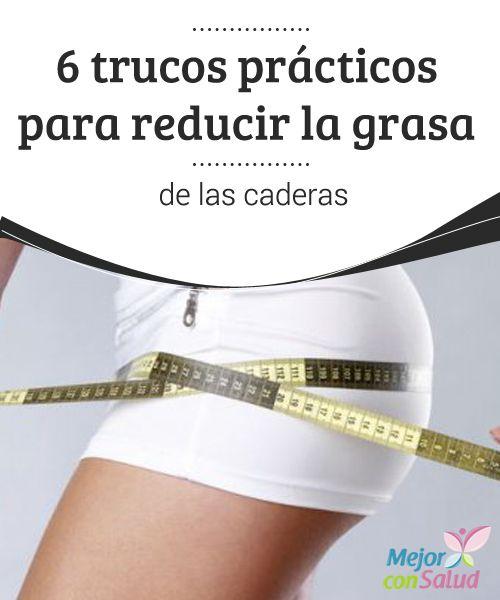 6 trucos pr cticos para reducir la grasa de las caderas - Remedios para la mala suerte ...