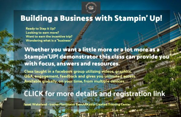 Building a Business with Stampin' UP! a class for Demonstrators