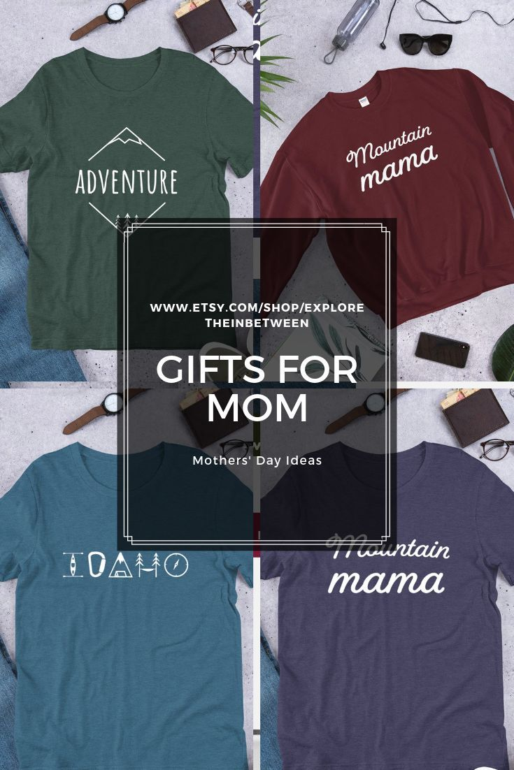 5a266b33 These outdoorsy T-Shirts and sweatshirts for mom make a great gift! Adventure  t