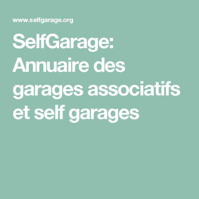 SelfGarage: Annuaire des garages associatifs et self garages