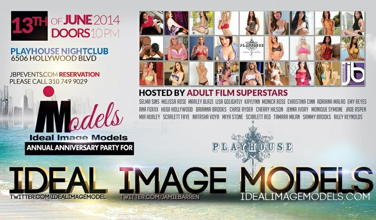 Ideal Image Models Anniversary Party at Playhouse Playhouse Hollywood Fridays  Ideal Image Models will celebrate another successful year on June 13th as one of the fastest growing agencies by hosting its anniversary at Playhouse Nightclub in Hollywood. The event is set for 10pm Friday, June 13th at Playhouse in Hollywood at 6506 Hollywood Blvd in Hollywood.