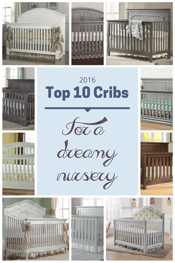 Best rated cribs for baby - See The Top Ten Baby Cribs We Ve Rounded Up Our Top 10 Cribs