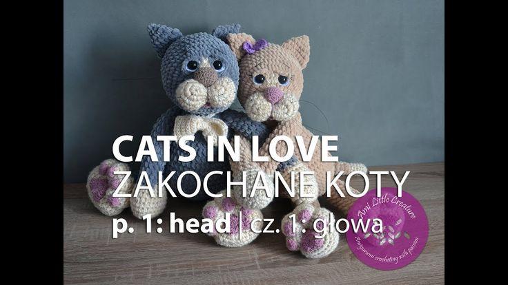 Amigurumi crochet CATS IN LOVE - part 1   ZAKOCHANE KOTY na szydełku - c...