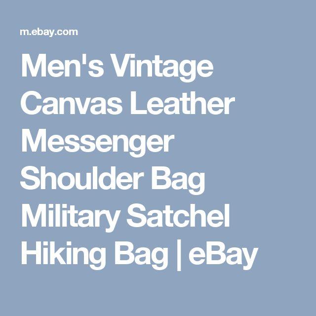 Men's Vintage Canvas Leather Messenger Shoulder Bag Military Satchel Hiking Bag  | eBay