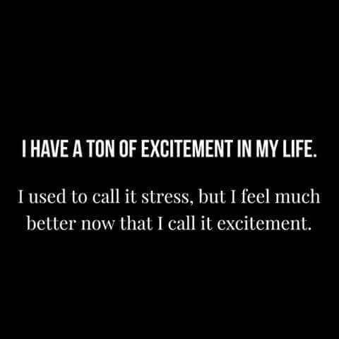 Excitement, not stress