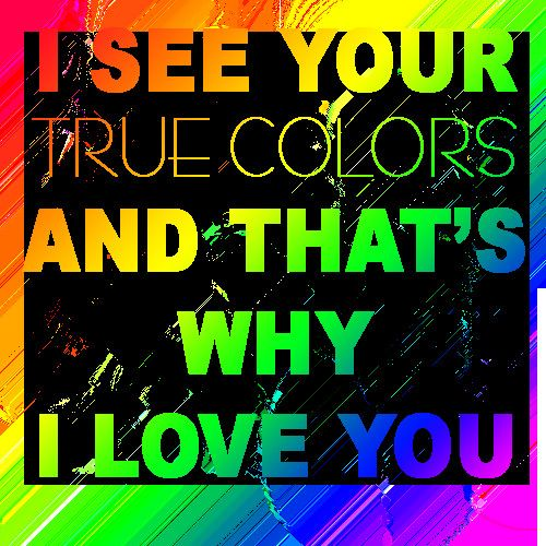 True Romance Enchanting Schemes To Keep You Cosy This: 1000+ True Colors Quotes On Pinterest
