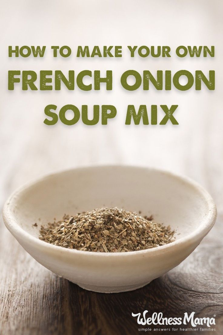 This french onion soup mix replaces the store bough version with a simple recipe of onion flakes, garlic powder, onion powder, parsley, salt and pepper.
