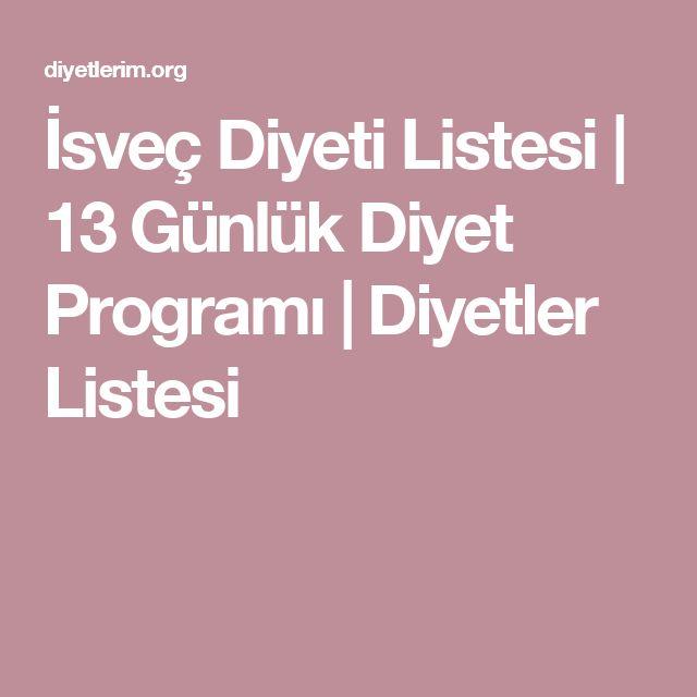 İsveç Diyeti Listesi | 13 Günlük Diyet Programı | Diyetler Listesi