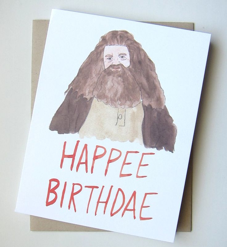 A personal favorite from my Etsy shop https://www.etsy.com/listing/238061294/hagrid-happee-birthdae-harry-potter-card