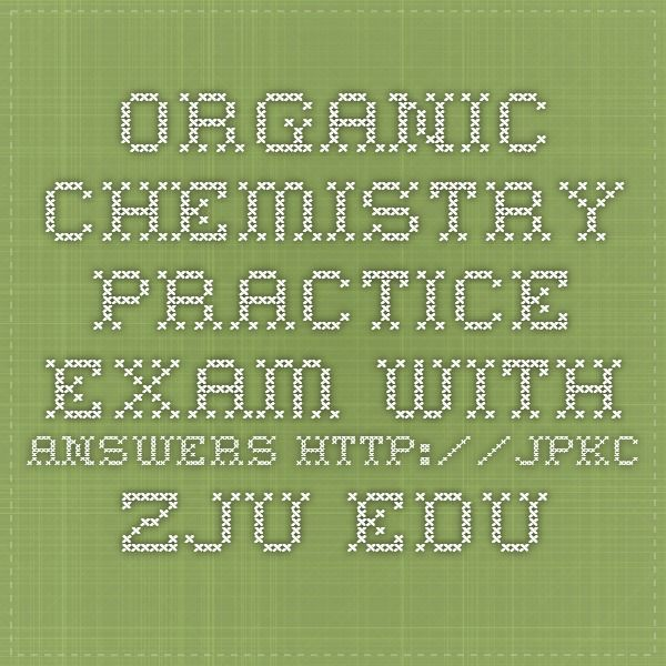 organic chemistry practice exam Do any of you all have suggestions on how to study for acs organic chemistry exam also, are there any links for online study guides thanks.
