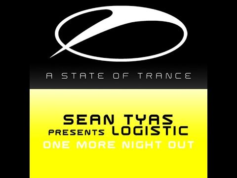 Sean Tyas pres. Logistic - One More Night Out (Original Mix) (2007)
