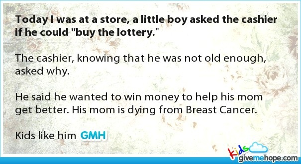 """Today I was at a store, a little boy asked the cashier if he could """"buy the lottery."""""""